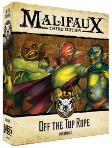 Malifaux: Off the Top Rope